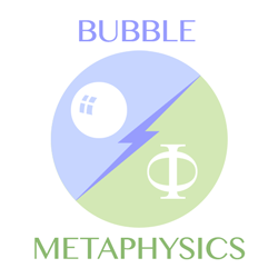 bubble-metaphysics